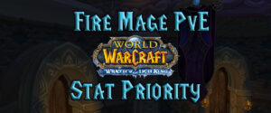 Fire Mage Pve Stat Priority (wotlk)