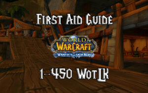 First Aid Guide 1 450 WotLK 3.3.5a