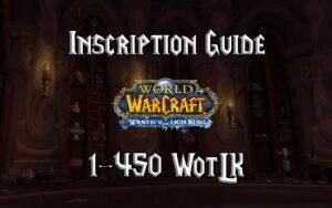 Inscription Guide 1 450 WotLK 3.3.5a