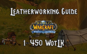 Leatherworking Guide 1 450 WotLK 3.3.5a