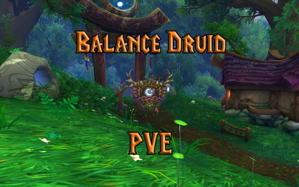 PVE Balance Druid DPS Guide WotLK 3.3.5a
