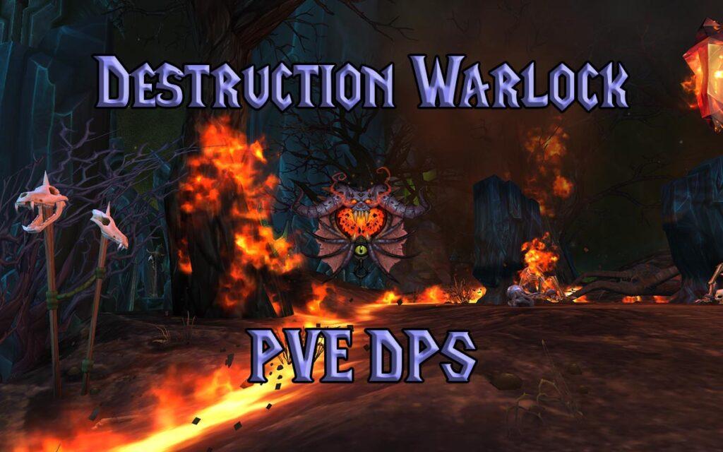 PVE Destruction Warlock DPS Guide WotLK 3.3.5a