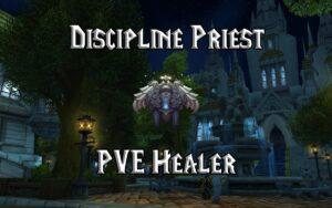 PVE Discipline Priest Healer Guide WotLK 3.3.5a