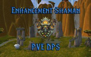 PVE Enhancement Shaman DPS Guide WotLK 3.3.5a
