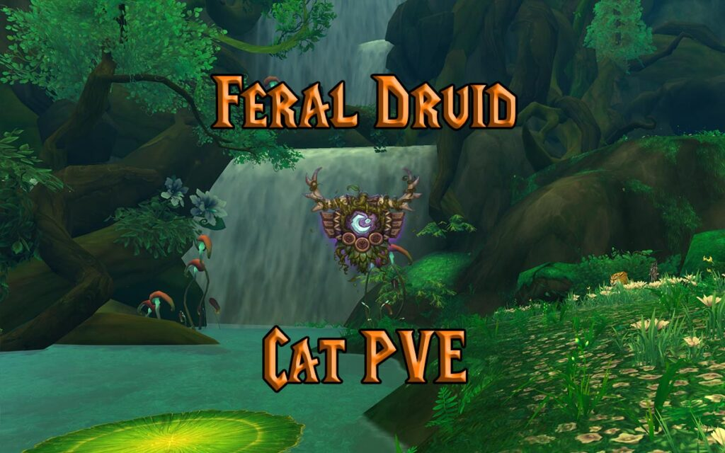 PVE Feral Druid DPS Guide WotLK 3.3.5a