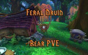 PVE Feral Druid Tank Guide WotLK 3.3.5a