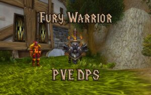 PVE Fury Warrior DPS Guide WotLK 3.3.5a