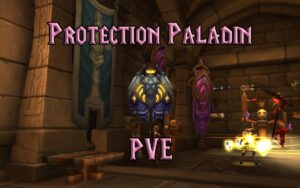 PVE Protection Paladin Tank Guide WotLK 3.3.5a