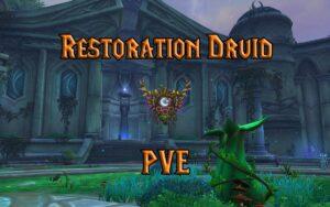 PVE Restoration Druid Healer Guide WotLK 3.3.5a