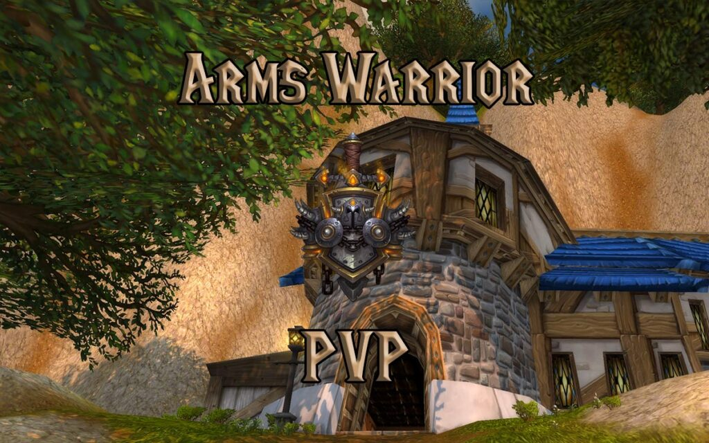 PVP Arms Warrior Guide WotLK 3.3.5a