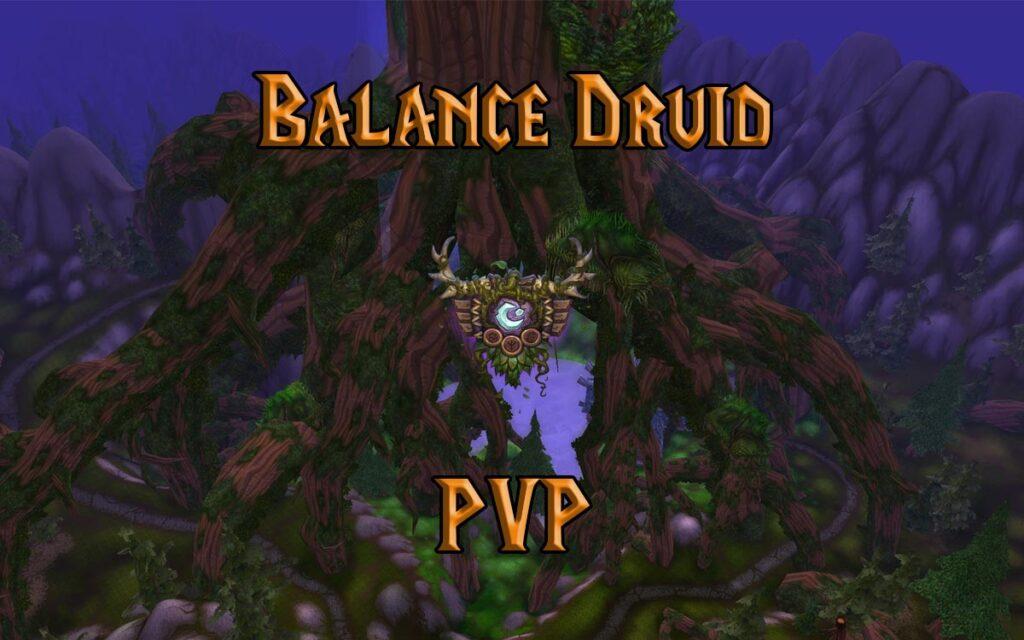 PVP Balance Druid Guide WotLK 3.3.5a
