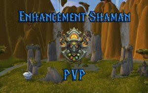 PVP Enhancement Shaman Guide WotLK 3.3.5a