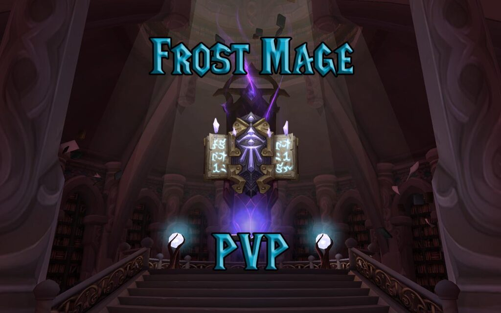 PVP Frost Mage Guide WotLK 3.3.5a