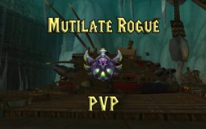 PVP Mutilate Rogue Guide WotLK 3.3.5a