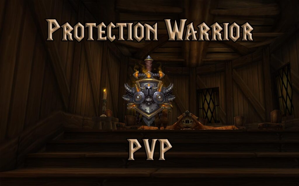 PVP Protection Warrior Guide WotLK 3.3.5a