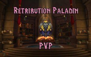 PVP Retribution Paladin Guide WotLK 3.3.5a