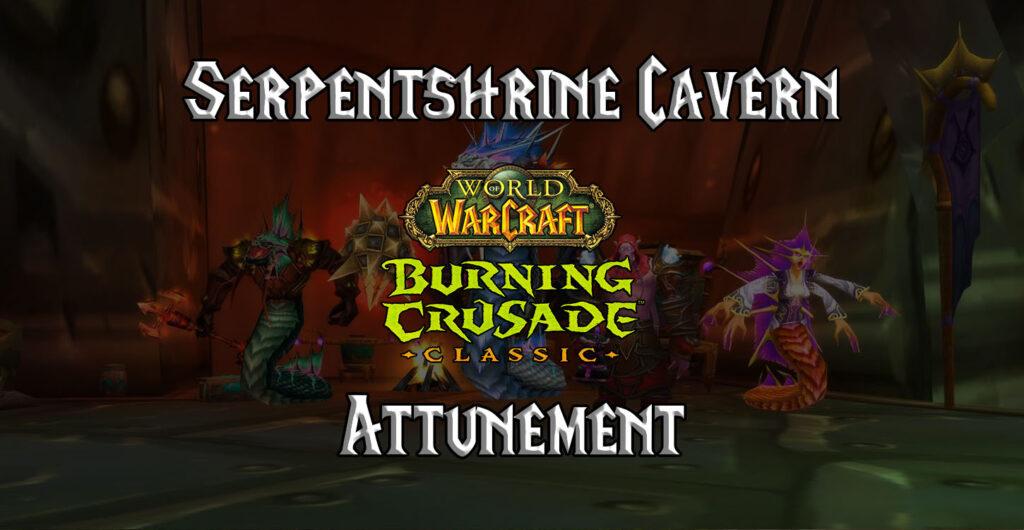 tbc classic serpentshrine cavern attunement guide