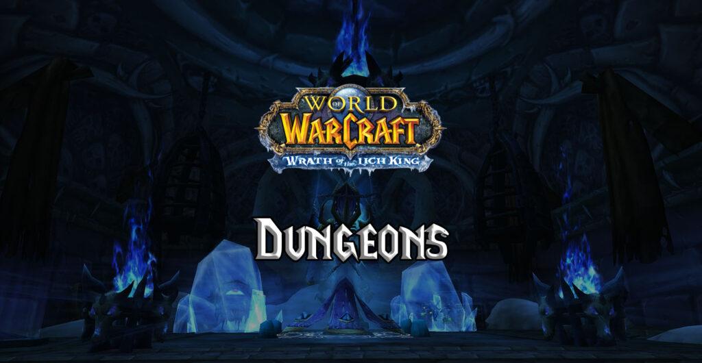 wotlk dungeons wotlk dungeon list